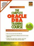 The Complete Oracle DBA Training Course, Brown, Lynnwood, 0130962767
