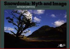 Snowdonia, Anthony Griffiths, 0862432766