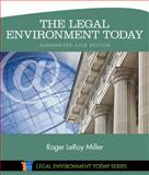 The Legal Environment Today - Summarized Case Edition, Miller, Roger LeRoy, 130526276X