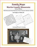 Family Maps of Martin County, Minnesota, Deluxe Edition : With Homesteads, Roads, Waterways, Towns, Cemeteries, Railroads, and More, Boyd, Gregory A., 1420312766