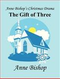 Anne Bishop's Christmas Dram, Anne Bishop, 1462682766