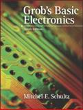 Grob's Basic Electronics with Simulation, Schultz, Mitchel E., 0073222763