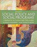 Social Policy and Social Programs : A Method for the Practical Public Policy Analyst, Chambers, Donald E. and Bonk, Jane Frances, 0205052762