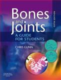Bones and Joints : A Guide for Students, Gunn, Christine, 0443102767