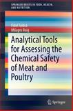 Analytical Tools for Assessing the Chemical Safety of Meat and Poultry, Toldrá, Fidel and Reig, Milagro, 1461442761