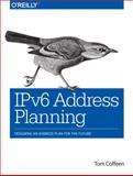 IPv6 Address Planning, Coffeen, Tom, 1491902760