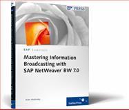 Mastering Information Broadcasting with SAP NetWeaver BW 7. 0, Abdelnaby, Muke, 1592292763