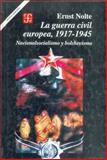 La Guerra Civil Europea 1917-1945 9789681662769