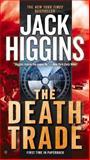 The Death Trade, Jack Higgins, 042527277X