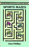 Sports Mazes, Dave Phillips, 0486282775