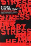 Stress and the Heart : Psychosocial Pathways to Coronary Heart Disease, Marmot, Michael G., 0727912771