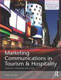 Marketing Communications in Tourism and Hospitality : Concepts, Strategies and Cases, McCabe, Scott, 0750682779