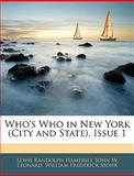 Who's Who in New York , Issue, Lewis Randolph Hamersly and John W. Leonard, 1145382770