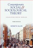 Contemporary Social and Sociological Theory 3rd Edition