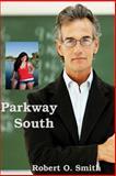 Parkway South, Robert O. Smith, 1478712775