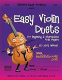 Easy Violin Duets, Larry Newman, 1493562770