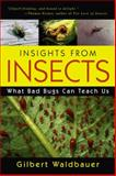 Insights from Insects, Gilbert Waldbauer, 1591022770