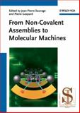 From Non-Convalent Assemblies to Molecular Machines, , 3527322779