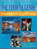 The Fourth Genre : Contemporary Writers Of/On Creative Nonfiction, Root, Robert L., Jr. and Steinberg, Michael J., 0205172776