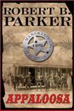 Appaloosa, Robert B. Parker, 0399152776