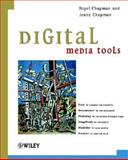 Digital Media Tools, Chapman, Jenny and Chapman, Nigel P., 0471492779