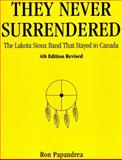 They Never Surrendered, Ron Papandrea, 0974652776