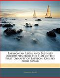 Babylonian Legal and Business Documents from the Time of the First Dynasty of Babylon, Hermann Ranke, 1144692776