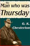 The Man Who Was Thursday, Chesterton, G. K., 1412812771