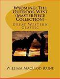 Wyoming, William MacLeod Raine, 1494232774