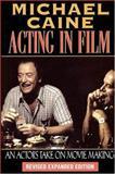 Acting in Film, Michael Caine, 1557832773