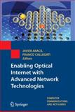 Enabling Optical Internet with Advanced Network Technologies, Aracil, Javier and Callegati, Franco, 1848822774