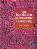 Introduction to Knowledge Engineering, Smith, Richard G., 1850322775