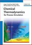 Chemical Thermodynamics : For Process Simulation, Gmehling, Jürgen and Kolbe, Bärbel, 3527312773