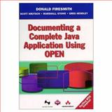 Documenting a Complete Java Application Using OPEN, Firesmith, Donald G. and Hendley, Greg, 0201342774