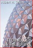 Technology and the Future, Teich, Albert, 0534602770