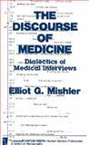 The Discourse of Medicine, Elliot G. Mishler, 0893912778