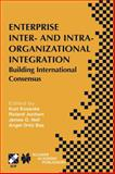 Enterprise Inter- and Intra-Organizational Integration : Building International Consensus, , 1402072775
