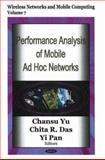 Performance Analysis of Mobile and Ad Hoc Networks (Volume 7 in Wireless Networks and Mobile Computing), Yu, Chansu, 1600212778