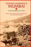 Govind Narayan's Mumbai : An Urban Biography from 1863, Ranganathan, Murali, 1843312778