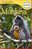 DK RD L0: Monkeys, Dorling Kindersley Publishing Staff, 0756692776
