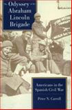 The Odyssey of the Abraham Lincoln Brigade, Peter N. Carroll, 0804722773