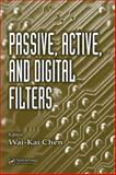 Passive, Active, and Digital Filters 9780849372773