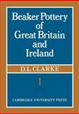 Beaker Pottery of Great Britain and Ireland 2 Part Set, Clarke, D. L., 110766277X