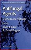 Antifungal Agents : Methods and Protocols, Rogers, P. David, 1588292770