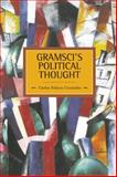 Gramsci's Political Thought, Carlos Nelson Coutinho, 1608462773