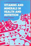 Vitamins and Minerals in Health and Nutrition, Tolonen, M., 1855732777