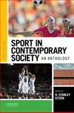 Sport in Contemporary Society : An Anthology, Eitzen, D. Stanley, 0190202777