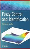 Fuzzy Control and Identification, Lilly, John H., 0470542772