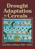 Drought Adaptation in Cereals, , 1560222778