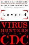 Level 4 : Virus Hunters of the CDC, McCormick, Joseph, 1570362777